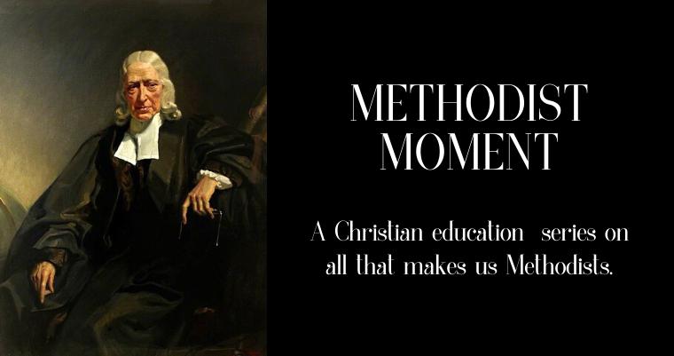 Introducing Methodist Moments