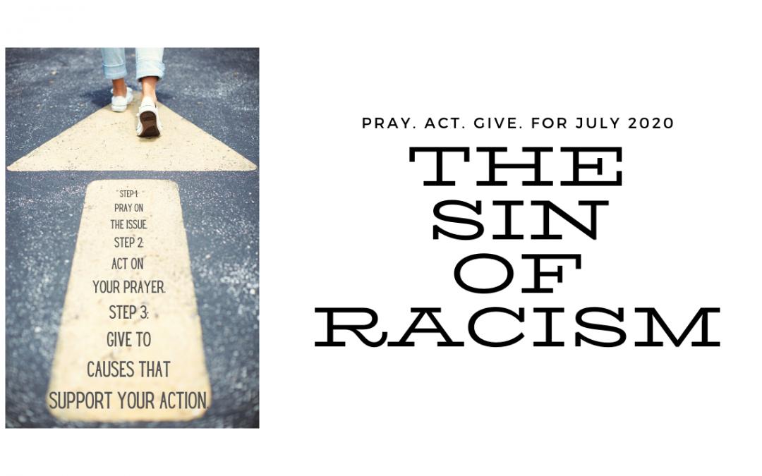 Pray Act Give – July 2020