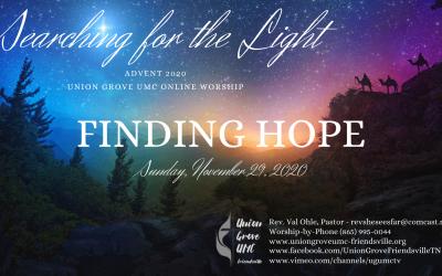 Finding Hope – UGUMC Online Worship for November 29 2020