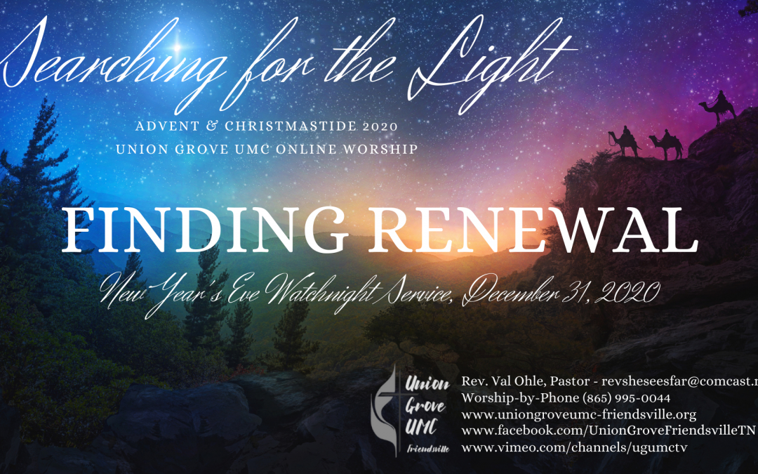 Finding Renewal – New Year's Eve Watchnight Service 2020