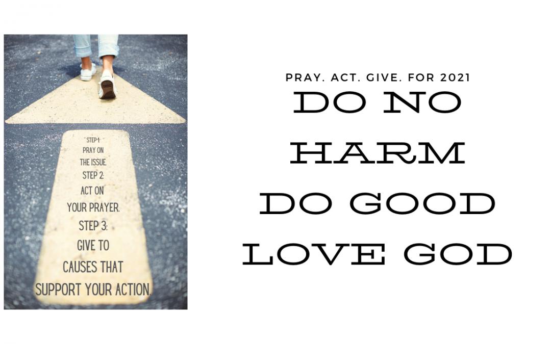 Pray Act Give – 2021