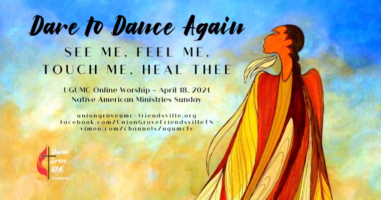 See Me, Feel Me, Touch Me, Heal Thee – UGUMC Online Worship April 18 2021