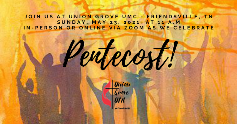Pentecost! Worship for May 23 2021