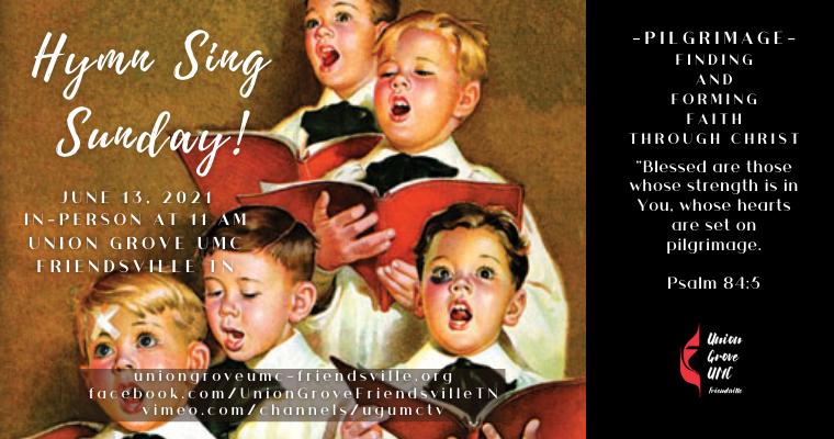 Hymn Sing – Worship for June 13 2021