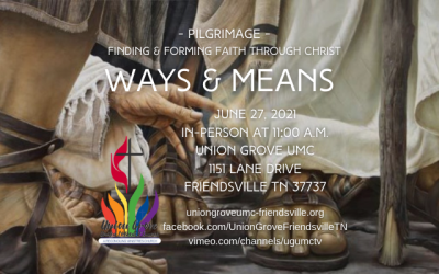 Ways & Means Part 2 – Worship for June 27 2021