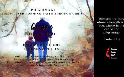 Grace – UGUMC Worship June 6 2021