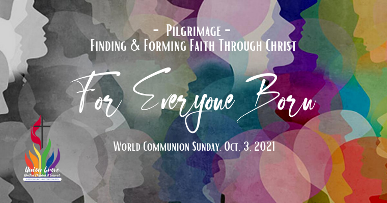 For Everyone Born – Worship for October 3 2021